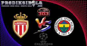 Prediksi Skor AS Monaco Vs Fenerbahce 4 Agustus 2016