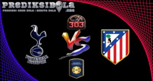 Prediksi Skor Tottenham Hotspur Vs Atletico Madrid 29 Juli 2016
