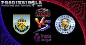 Prediksi Skor Burnley Vs Leicester City 1 Februari 2017