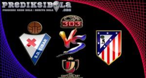 Prediksi Skor Eibar Vs Atletico Madrid 26 Januari 2017