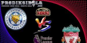 Prediksi Skor Leicester City Vs Liverpool 28 Februari 2017