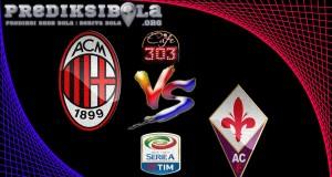 Prediksi Skor Milan Vs Fiorentina 20 Februari 2017