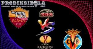 Prediksi Skor Roma Vs Villarreal 24 Februari 2017