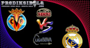 Prediksi Skor Villarreal Vs Real Madrid 27 Februari 2017