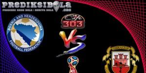 Prediksi Skor Bosnia-Herzegovina Vs Gibraltar 26 Maret 2017