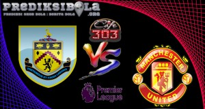 Prediksi Skor Burnley Vs Manchester United 23 April  2017