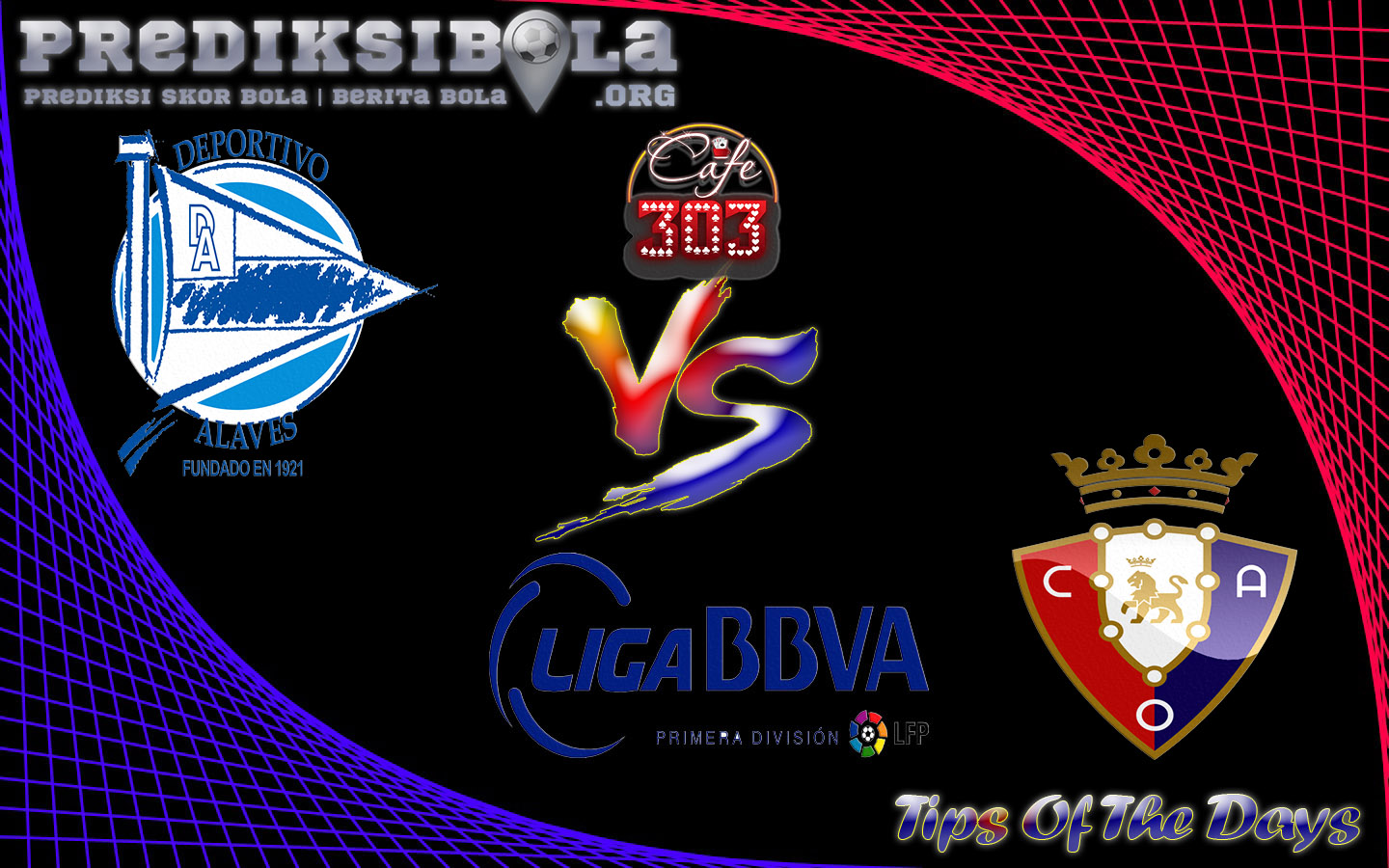 Prediksi Skor Deportivo Alaves Vs Osasuna  6 April 2017
