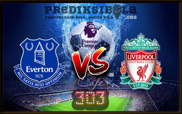 Prediksi Skor Everton Vs Liverpool 7 April 2018