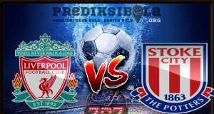 Prediksi Skor Liverpool Vs Stoke City 28 April 2018