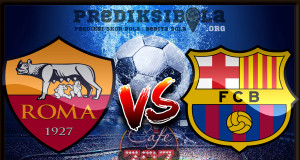 Prediksi Skor Roma Vs Barcelona 11 April 2018